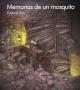Cubierta para el cuento ilustrado 'Memorias de un mosquito' por Gabriel a los 13 años.
